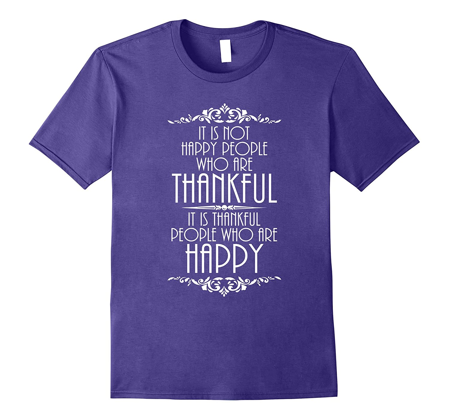Thankful People are Happy Inspirational Thanksgiving T Shirt-Art