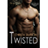 Twisted (The Twisted Series Book 1)