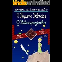 O Pequeno Príncipe - O Principezinho: Texto bilíngue em paralelo: Português Brasileiro - Português Europeu (Dual…