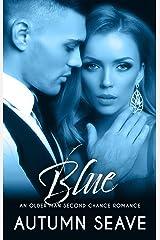 Blue: An Older Man Second Chance Romance (Second Chances Book 3) Kindle Edition