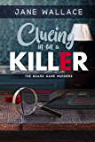 Clueing in on a Killer (The Board Game Murders Book 3)