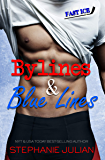 Bylines & Blue Lines (Fast Ice Book 1)