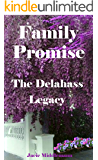 Family Promise (The Delahass Legacy Book 6)