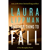 Another Thing to Fall: A Tess Monaghan Novel