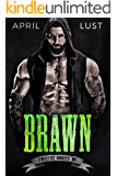 Brawn: A Motorcycle Club Romance (Twisted Ghosts MC)