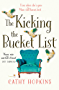 The Kicking the Bucket List: The perfect summer read
