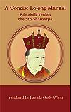 A Concise Lojong Manual (English Edition)