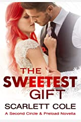 The Sweetest Gift: A Second Circle Tattoos/Preload Crossover Novella Kindle Edition