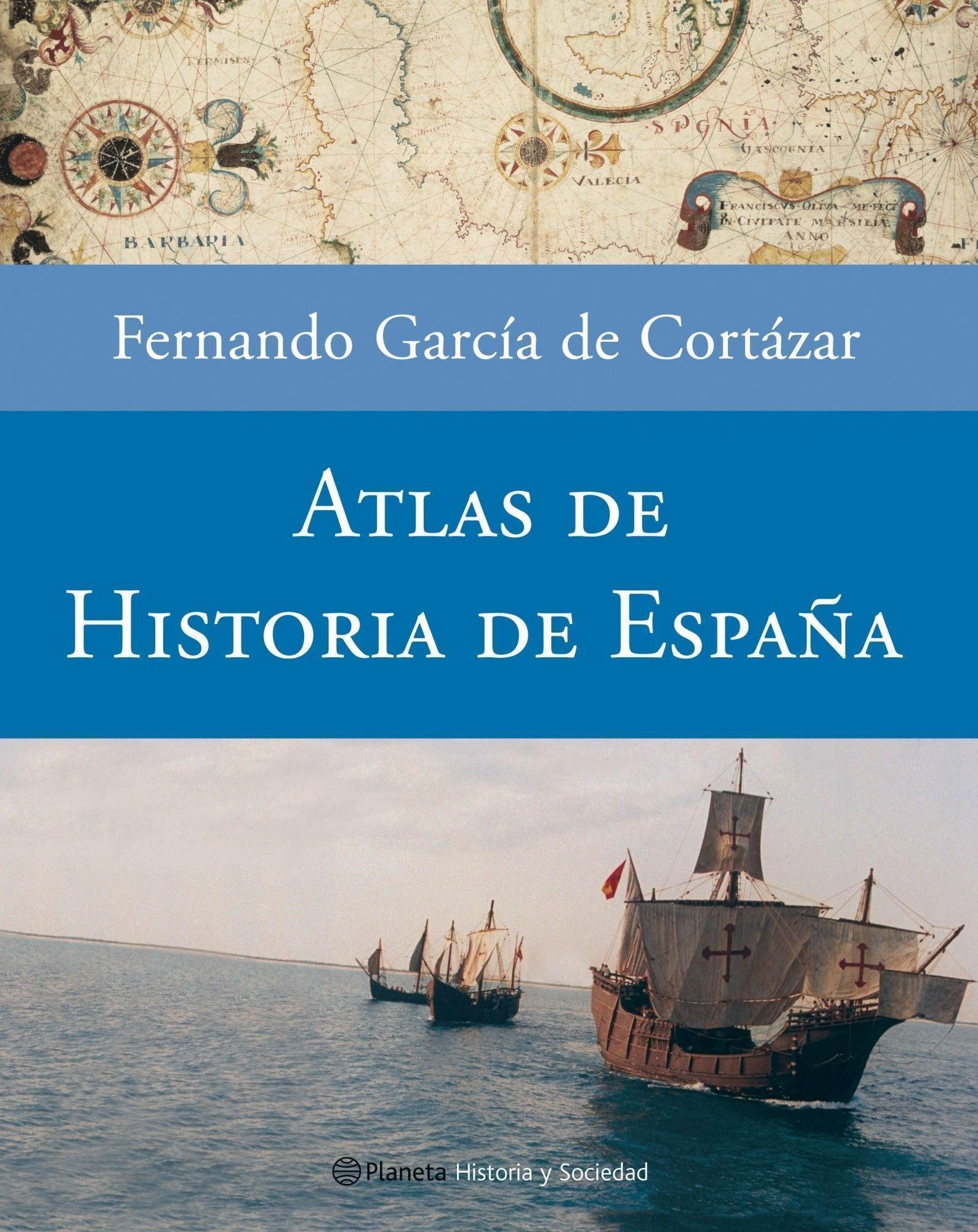 Atlas de Historia de España (Historia y Sociedad): Amazon.es: García de Cortázar, Fernando: Libros