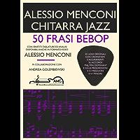 50 Frasi Bebop: Chitarra Jazz