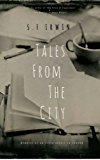 Tales From The City: Memoirs of an Irish Artist in London (English Edition)