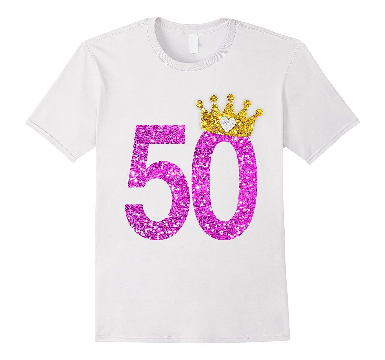 50th Birthday Shirt Princess Crown-4LVS