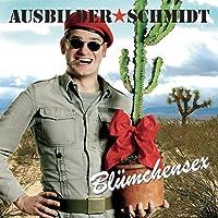 cd Bluemchensex Ausbilder Schmidt