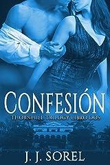 CONFESIÓN (Thornhill Trilogy nº 2) (Spanish Edition) Kindle Edition