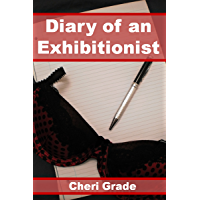 Diary of an Exhibitionist (English Edition)