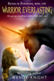 Warrior Everlasting (Book 2) (Riders of Paradesos)