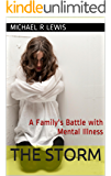 The Storm: A Family's Battle with Mental Illness
