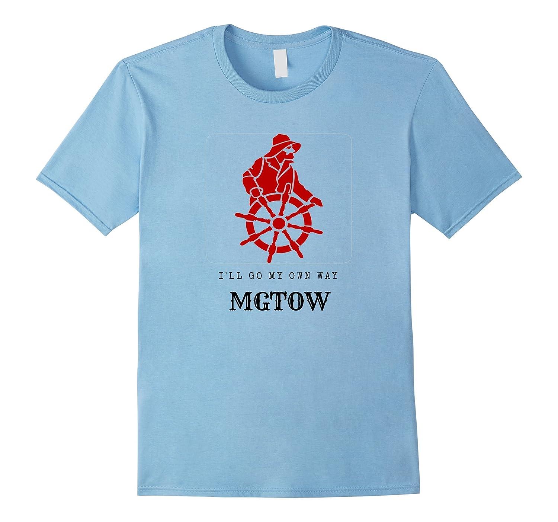 Comedy Tees MGTOW UNISEX shirt Best Gift T shirt-T-Shirt