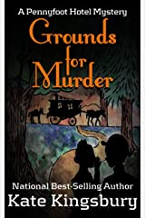 Grounds for Murder (Pennyfoot Hotel Mystery Book 6) Kindle Edition