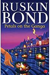 Petals on the Ganga Kindle Edition