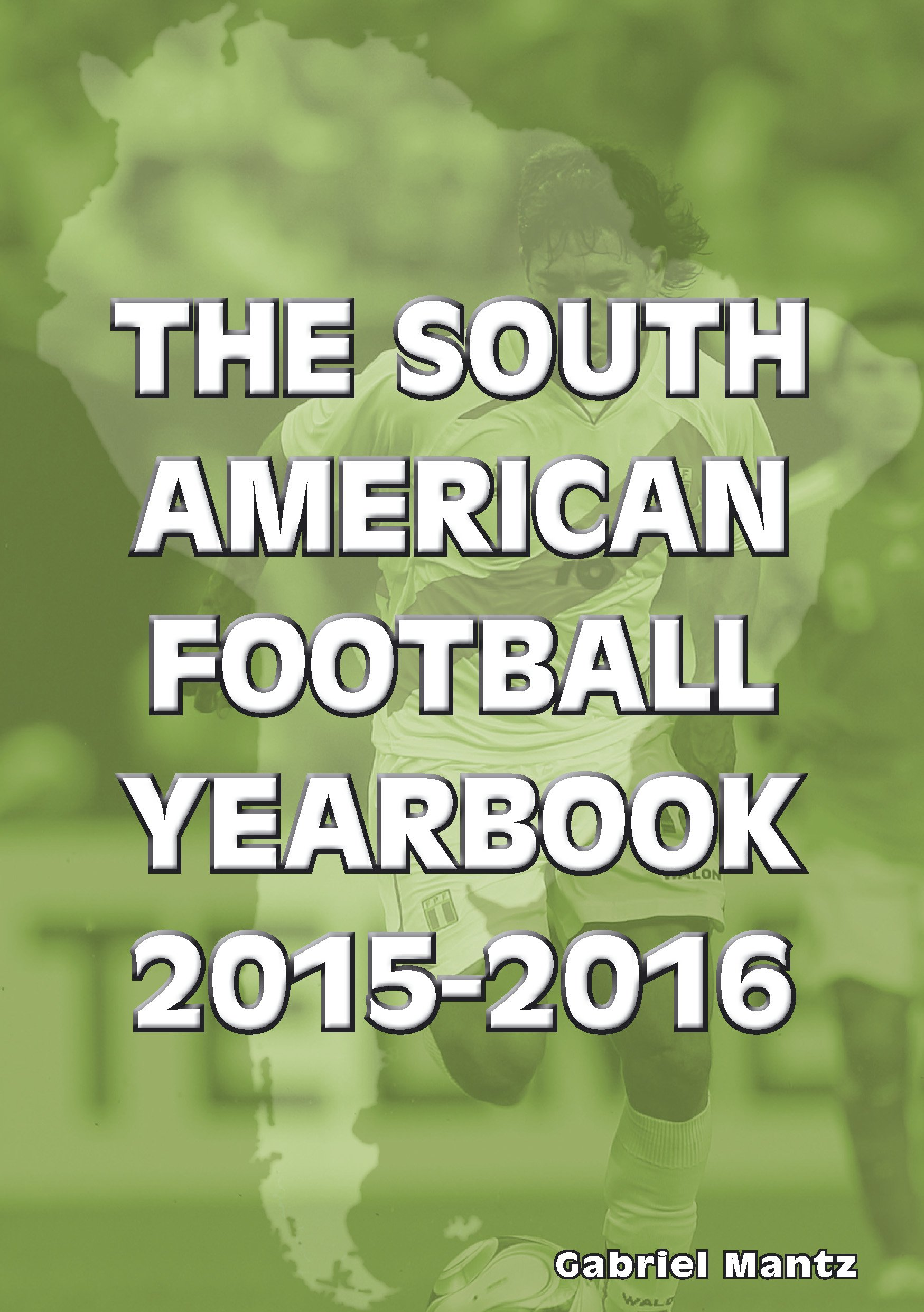 Read Online The South American Football Yearbook 2015-2016 pdf