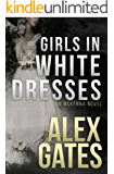 Girls In White Dresses: A Detective London McKenna Novel (English Edition)