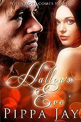 Hallow's Eve Kindle Edition