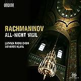 Rachmaninov: All-Night Vigil Op. 37 (Latvian Radio Choir/ Sigvards Klava) (Ondine: ODE 1206-5)