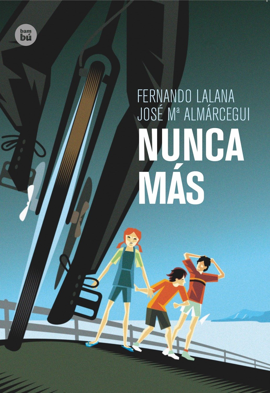 Nunca más (Exit): Amazon.es: Lalana Josa, Fernando, Almárcegui Ballesta, José M.ª: Libros