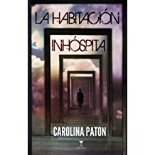La habitación inhóspita (Spanish Edition) Sep 1, 2016