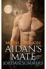 Moonlight Kin 2: Aidan's Mate Kindle Edition