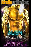 The Alien King's Mate: A Sci-Fi Alien Abduction Romance (Orean Warlords, book 3)