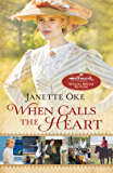 When Calls the Heart: Hallmark Channel Special Movie Edition (Canadian West Book 1)
