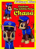 Chase Paw Patrol Customized My Little Pony figure Custom How To Tutorial