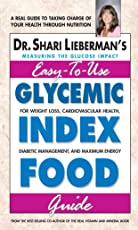 Glycemic Index Food Guide: A Real Guide to Taking Charge of Your Health Through Nutrition