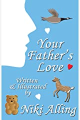 Your Father's Love (Parent's Love) Kindle Edition