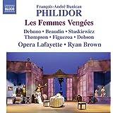 Philidor:Les Femmes Vengees [Pascal Beaudin; Blandine Staskiewicz; Opera Lafayette,Ryan Brown] [NAXOS: 8660353]