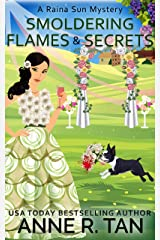 Smoldering Flames and Secrets: A Chinese Cozy Mystery (A Raina Sun Mystery Book 7) Kindle Edition