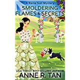 Smoldering Flames and Secrets: A Chinese Cozy Mystery (A Raina Sun Mystery Book 7)