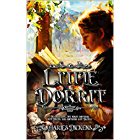 Little Dorrit: omplete With 45 Original Illustrations (English Edition)