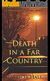 Death in a Far Country (Thackeray & Ackroyd Book 13)