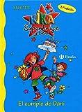 El cumple de Dani (Castellano - A Partir De 6 Años - Personajes Y Series - Kika Superbruja Y Dani)