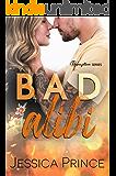 Bad Alibi (Redemption Book 1)