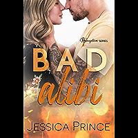 Bad Alibi (Redemption Book 1) (English Edition)