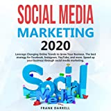 Social Media Marketing 2020: Leverage Changing