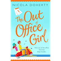 The Out of Office Girl: Summer comes early with this gorgeous rom-com! (English Edition)