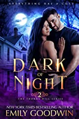Dark of Night (The Thorne Hill Series: Book Two) Kindle Edition