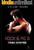 Rock & Pie 3: Para Sempre