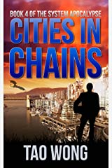 Cities in Chains: An Apocalyptic LitRPG (The System Apocalypse Book 4) Kindle Edition