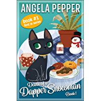 Death of a Dapper Snowman (Stormy Day Mystery Book 1) (English Edition)